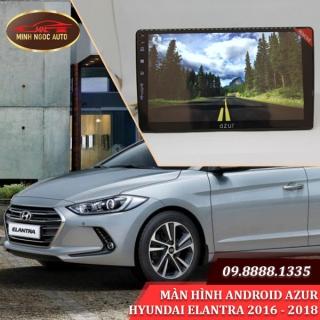 Màn hình Android Azur cho xe HYUNDAI ELANTRA 2016 - 2018