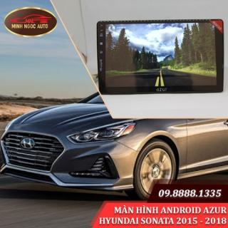 Màn hình Android Azur cho xe HYUNDAI SONATA 2015 - 2018