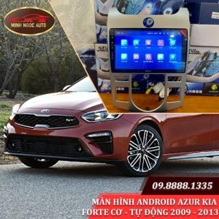 Màn hình Android Azur cho xe KIA FORTE CƠ - TỰ ĐỘNG 2009 - 2013