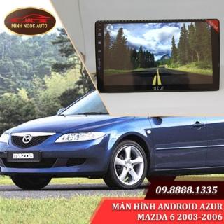 Màn hình Android Azur cho xe MAZDA 6 2003-2006