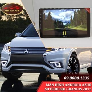 Màn hình Android Azur cho xe MITSUBISHI GRANDIS 2012