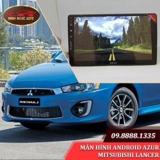 Màn hình Android Azur cho xe MITSUBISHI LANCER