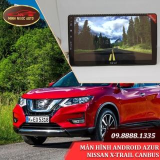 Màn hình Android Azur cho xe NISSAN X-TRAIL CANBUS