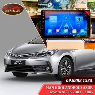Màn hình Android Azur cho xe Toyota ALTIS 2003 - 2007