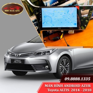 Màn hình Android Azur cho xe Toyota ALTIS 2014 - 2018