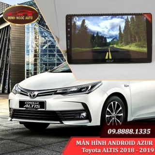 Màn hình Android Azur cho xe Toyota ALTIS 2018 - 2019