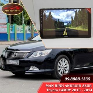 Màn hình Android Azur cho xe Toyota CAMRY 2013 - 2014