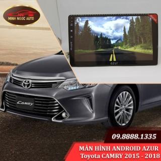Màn hình Android Azur cho xe Toyota CAMRY 2015 - 2018