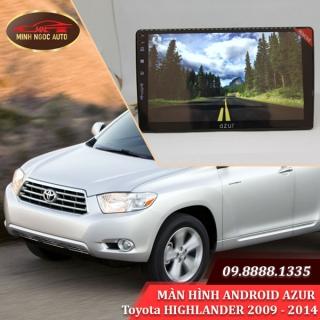 Màn hình Android Azur cho xe Toyota HIGHLANDER 2009 - 2014