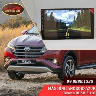 Màn hình Android Azur cho xe Toyota RUSH 2018